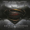 「バットマン vs スーパーマン ジャスティスの誕生」オリジナル・サウンドトラック [ ハンス・ジマー ] - 楽天ブックス