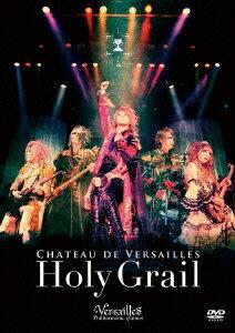邦楽, ロック・ポップス CHATEAU DE VERSAILLES -Holy Grail- Versailles