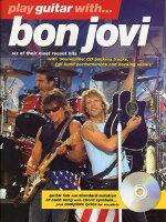 【輸入楽譜】ボン・ジョヴィ: プレイ ギター with ボン ジョヴィーThe Later Years(CD付)