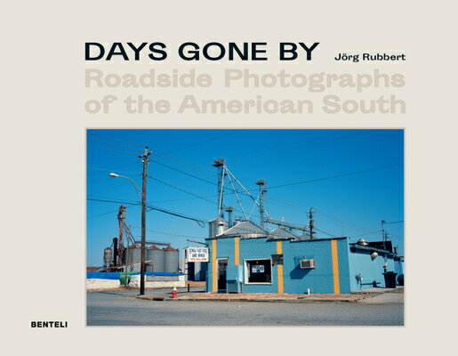 Days Gone by: Roadside Photographs of the American South画像