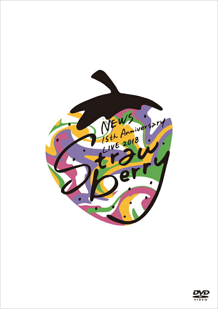 "NEWS 15th Anniversary LIVE 2018 ""Strawberry""(通常仕様)"