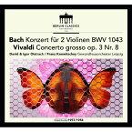 【輸入盤】バッハ:2つのヴァイオリンのための協奏曲、ヴィヴァルディ ダヴィド・オイストラフ、イーゴリ・オイストラフ、コンヴィチュニー&ゲヴァ [ バッハ(1685-1750) ]