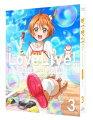 ラブライブ! 2nd Season 3 特装限定版【Blu-ray】
