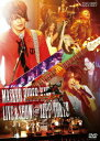 仮面ライダーキバ ライブ&ショー@ZEPP TOKYO [ ...