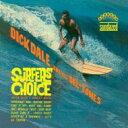 【楽天ブックスならいつでも送料無料】【輸入盤】Surfer';s Choice [ Dick Dale ]
