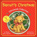 Biscuit's Christmas Storybook Collection BISCUITS XMAS STORYBK COLL [ Alyssa Satin Capucilli ]