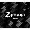"ZOOL 1st Album ""einsatZ""【初回限定盤】"