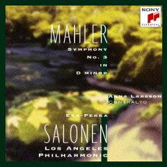マーラー - 交響曲 第3番 ニ短調(エサ=ペッカ・サロネン)