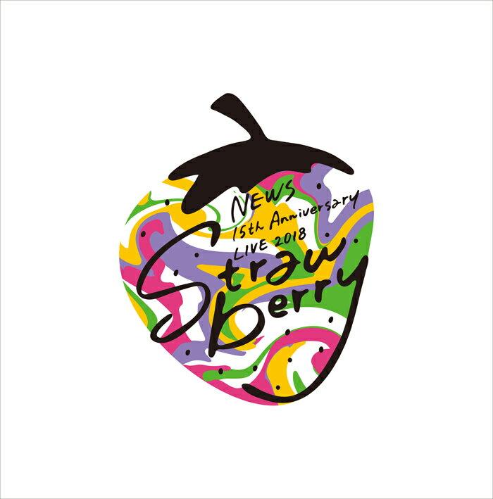 "NEWS 15th Anniversary LIVE 2018 ""Strawberry""(初回仕様)【Blu-ray】"
