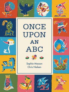 Once Upon an ABC ONCE UPON AN ABC [ Sophie Masson ]