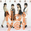 already(通常盤Type-B CD+DVD) [ Not yet ]