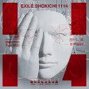 1114 (初回限定盤 CD+Blu-ray) [ EXILE SHOKICHI ]