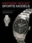 Vintage Rolex Sports Models, 4th Edition: A Complete Visual Reference & Unauthorized History VINTAGE ROLEX SPORTS MODELS 4T [ Martin Skeet ]