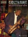 Coltrane Plays Standards: Soprano and Tenor Saxophone COLTRANE PLAYS STANDARDS (Artist Transcrip...