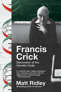 Francis Crick: Discoverer of the Genetic Code FRANCIS CRICK (Eminent Lives) [ Matt Ridley ]