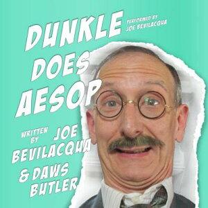 Dunkle Does Aesop DUNKLE DOES AESOP ADAPTED/E D [ Joe Bevilacqua ]