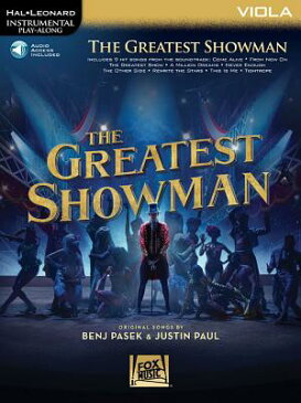 The Greatest Showman: Instrumental Play-Along Series for Viola [With Access Code] GREATEST SHOWMAN [ Benj Pasek ]