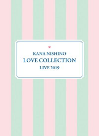 Kana Nishino Love Collection Live 2019(完全生産限定盤 DVD)