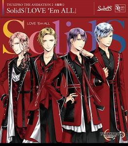 【楽天ブックス限定先着特典】『TSUKIPRO THE ANIMATION 2』主題歌1 SolidS「LOVE 'Em ALL」(ちびキャラブロマイド1枚(村瀬 大))