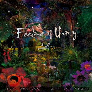 Feeling of Unity [ Fear,and Loathing in Las Vegas ]