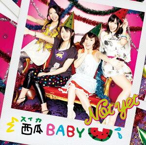 【送料無料】西瓜BABY(Type-A)(CD+DVD)