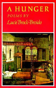 A Hunger HUNGER [ Lucie Brock-Broido ]