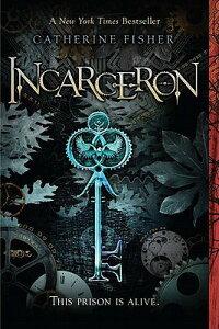 Incarceron INCARCERON [ Catherine Fisher ]