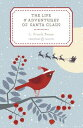 The Life and Adventures of Santa Claus LIFE & ADV OF SANTA CLAUS (Penguin Christmas Classics) [ L. Frank Baum ]
