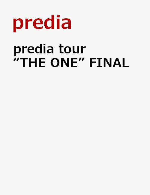 """predia tour """"THE ONE"""" FINAL"""