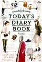 oookickooo TODAY'S DIARY BOOK [ きくちあつこ ]