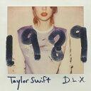 【楽天ブックスならいつでも送料無料】1989~デラックス・エディション (CD+DVD) [ テイラー・...