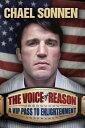 【楽天ブックスならいつでも送料無料】The Voice of Reason: A V.I.P. Pass to Enlightenment [...