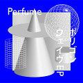 ポリゴンウェイヴEP (初回限定盤B CD+DVD)