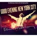 【輸入盤】Good Evening New York City (+dvd) [ Paul McCartney ]