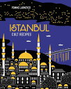 ISTANBUL CULT RECIPES(H) [ POMME LARMOYER ]