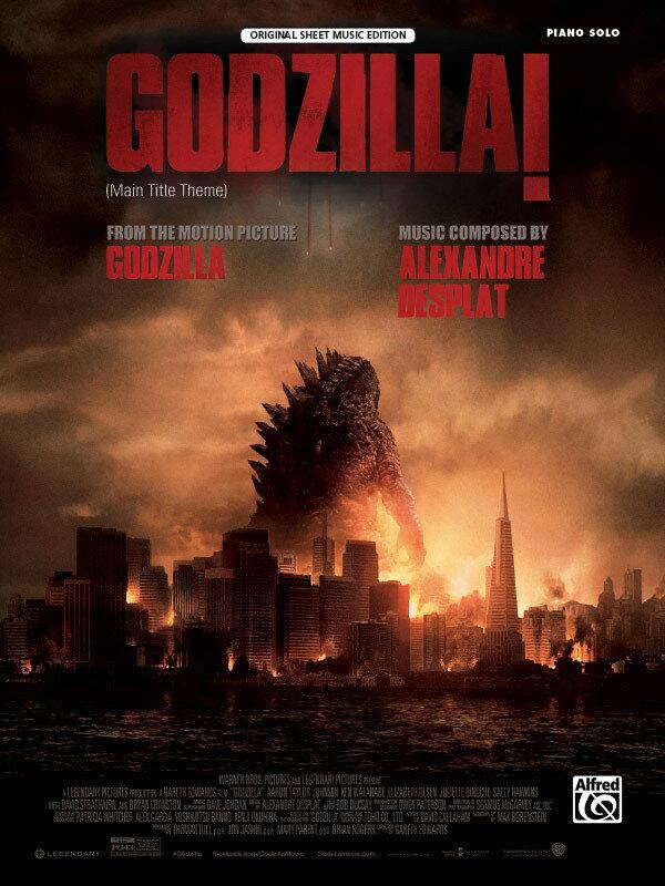 【輸入楽譜】デプラ, Alexandre: ゴジラ - メイン・タイトル・テーマ: 映画「GODZILLA」(ハリウッド2014年版より)画像