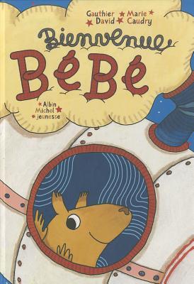 Bienvenue Bebe FRE-BIENVENUE BEBE [ Marie Caudry ]