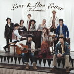LOVE & LIVE LETTER [ 福耳 ]