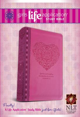 Girls Life Application Study Bible-NLT [ Tyndale House Publishers ]