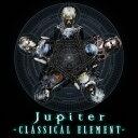 【楽天ブックスならいつでも送料無料】CLASSICAL ELEMENT~DELUXE EDITION(初回限定盤A CD+DVD)...