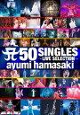 A 50 SINGLES 〜LIVE SELECTION〜 [ ayumi ha