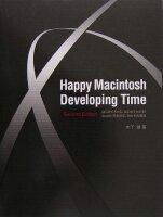 Happy Macintosh developing timeSecond e