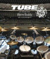 TUBE LIVE AROUND 2009 〜We're Buddy〜 LIVE & DOCUMENTARY【Blu-ray】