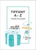 TIFFANY A to Z