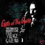 【輸入盤】ゲッツ・アット・ザ・ゲイト:スタン・ゲッツ・カルテット・ライヴ・アット・ザ・ヴィレッジ・ゲイト、1961年11月26日 [ STAN GETZ ]