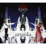 【送料無料】KINGS(初回限定盤 CD+Blu-ray Disc) [ angela ]