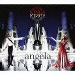 【送料無料】KINGS(初回限定盤 CD+Blu-ray Disc) [ angela ]