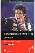 洋書>Michael Jackson:the king of pop画像