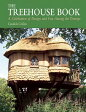 The Treehouse Book: A Celebration of Design and Fun Among the Treetops [ Candida Collins ]