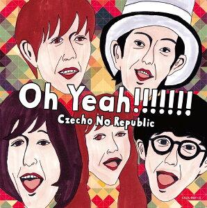 【楽天ブックスならいつでも送料無料】【スーパーSALE限定ポイント5倍】Oh Yeah!!!!!!! (初回限...